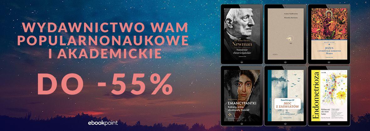 Promocja na ebooki Wydawnictwo WAM / Popularnonaukowe i akademickie / do -55%
